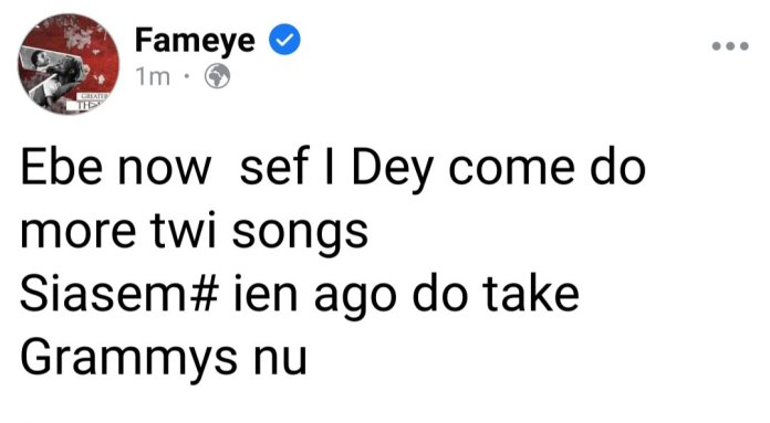 21EF3A21 D0F2 4D2B BC63 D65915EB315B 'I Will Win Grammys With My Twi Highlife Songs' – Fameye To Critics