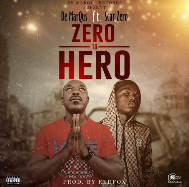 De MarQus - Zero To Hero Ft Scar Zero (Prod. by Redfox)