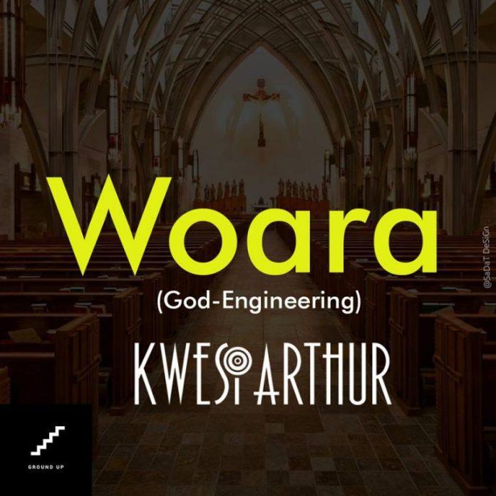 Kwesi Arthur – Woara (God Engineering) (Prod. by Shotto Blingx).