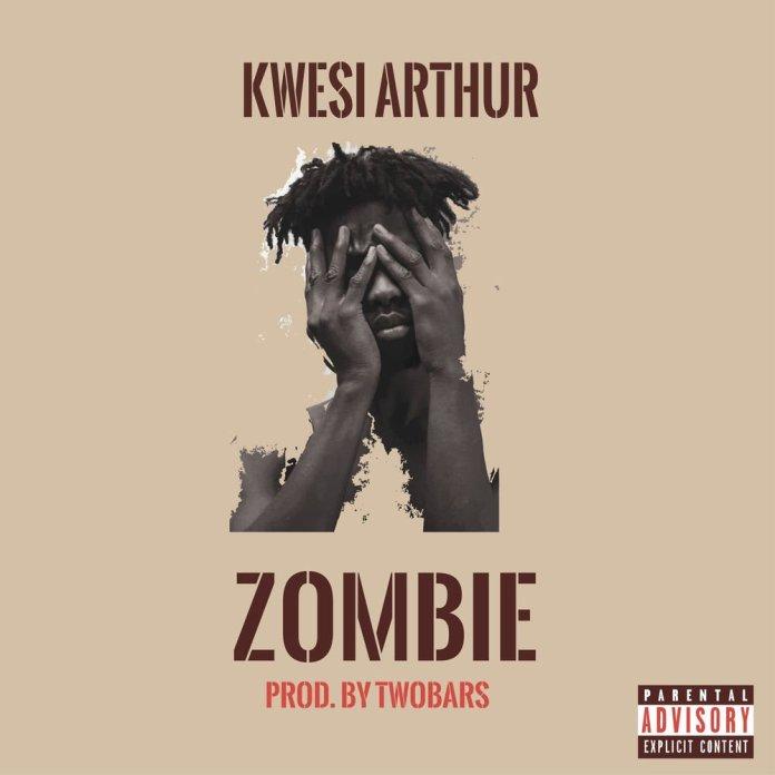 Kwesi Arthur – Zombie (Prod. By Two Bars)