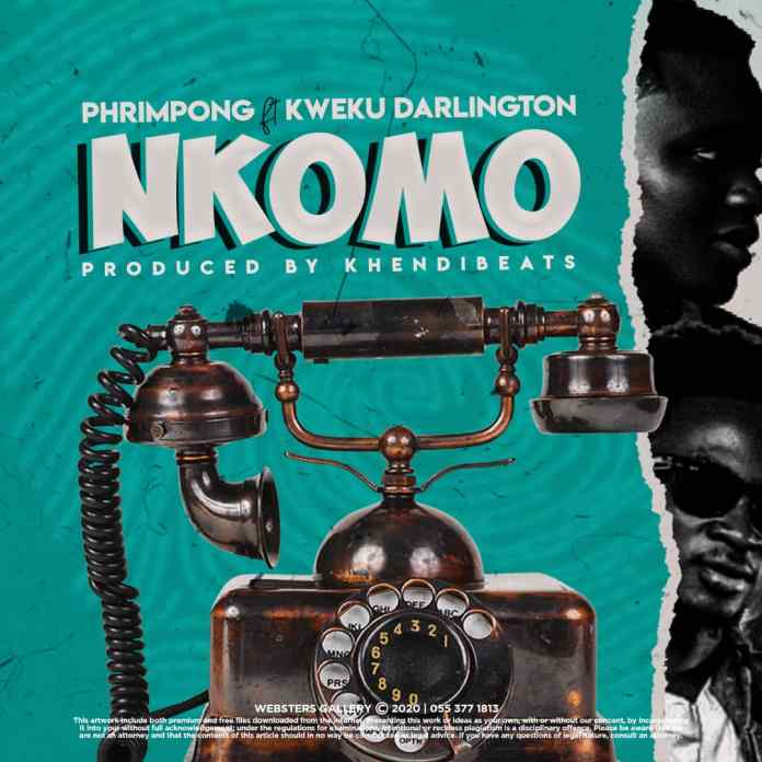 Phrimpong – Nkomo ft Kweku Darlington