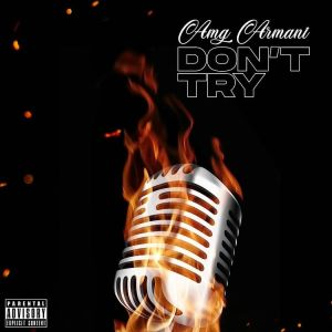 AMG Armani – Don't Try
