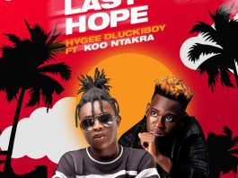 HyGee Dluckiboy – Last Hope Ft. Koo Ntakra (Prod By Abebeatz)
