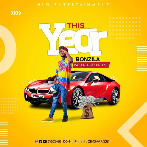 Bonzila - This Year (Prod by Opkay Beatz Tmp)