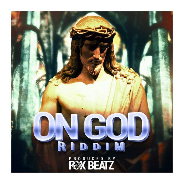 Foxbeatz – On God (Riddim)