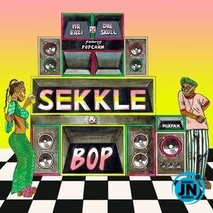 Mr Eazi ft Dre Skull & Popcaan – Sekkle & Bop