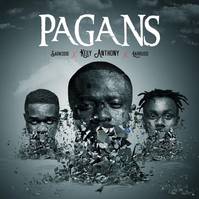 Kelly Anthony - Pagans ft Sarkodie x Larruso