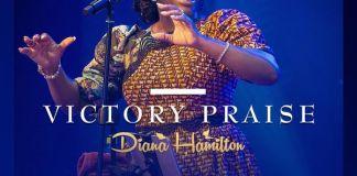 Diana Hamilton – Victory Praise (Live)