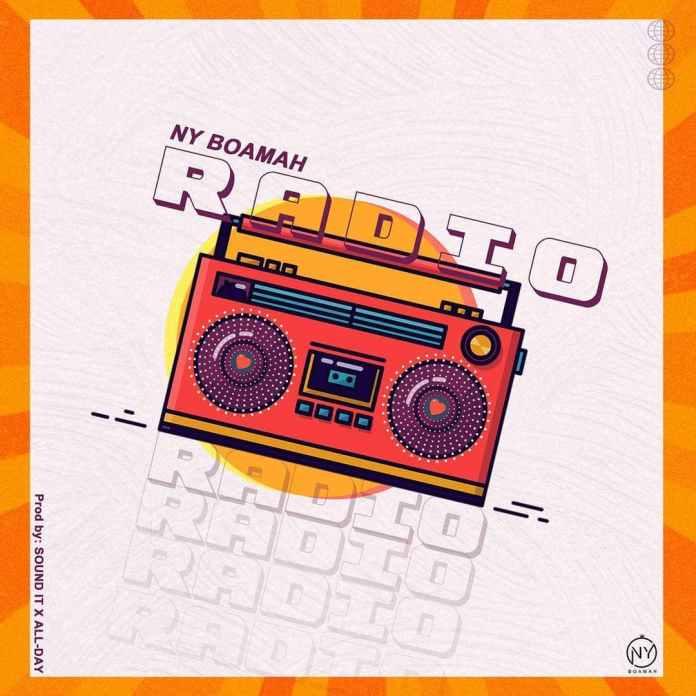 NY Boamah - Radio (Prod By Sound It x All-Day)