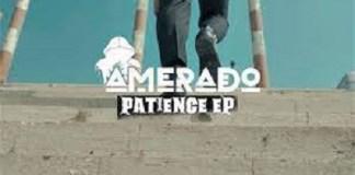 Amerado – Patience EP (Full Album)