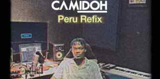 Camidoh – Peru Refix (Fireboy DML Cover)