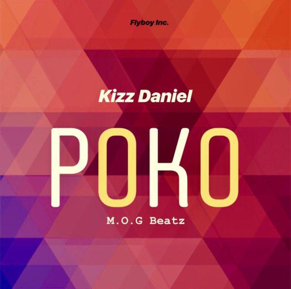 Kizz Daniel x MOG Beatz – Poko (Prod By MOG Beatz)