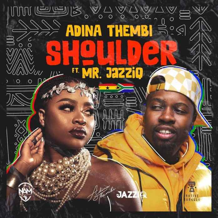Adina Thembi – Shoulder Ft. Mr. Jazziq