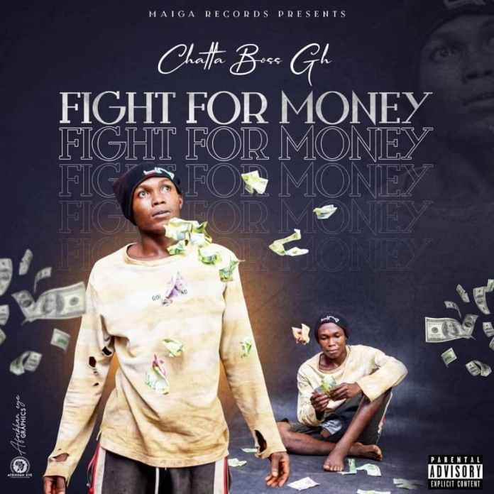 Chatta Boss - Fight For Money (Prod By Hypelyrix)