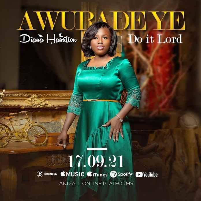 Diana Hamilton – Awurade Ye (Do It Lord)