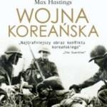"""Zupełnie inaczej niż w serialu (Max Hastings, """"Wojna koreańska"""")"""
