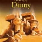 """O końcu Diuny  (Frank Herbert, """"Heretycy Diuny""""; """"Kapitularz Diuną"""")"""