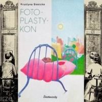 """""""Program nie bywa monotonny""""  (Krystyna Siesicka, """"Fotoplastykon"""")"""