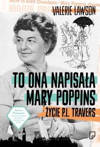 To ona napisała Mary Poppins - okładka biografii P. L. Travers