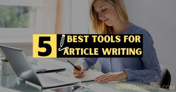 Best Tools for Article Writing