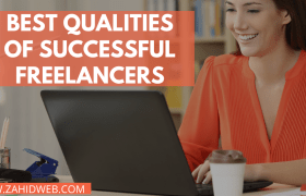 Top 10 Qualities of Successful Freelancers and Entrepreneurs