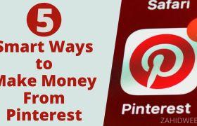 Smart Ways to Make Money From Pinterest