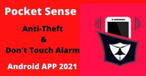 Pocket Sense Anti-Theft Android APP 2021