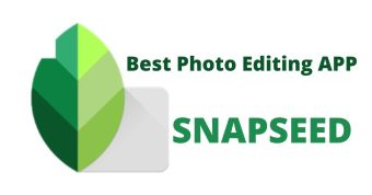 Snapseed Best Photo Editing App for Android Phone