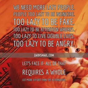 Read more about the article Be lazy
