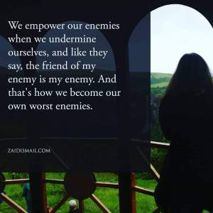 Read more about the article Don't be your own enemy