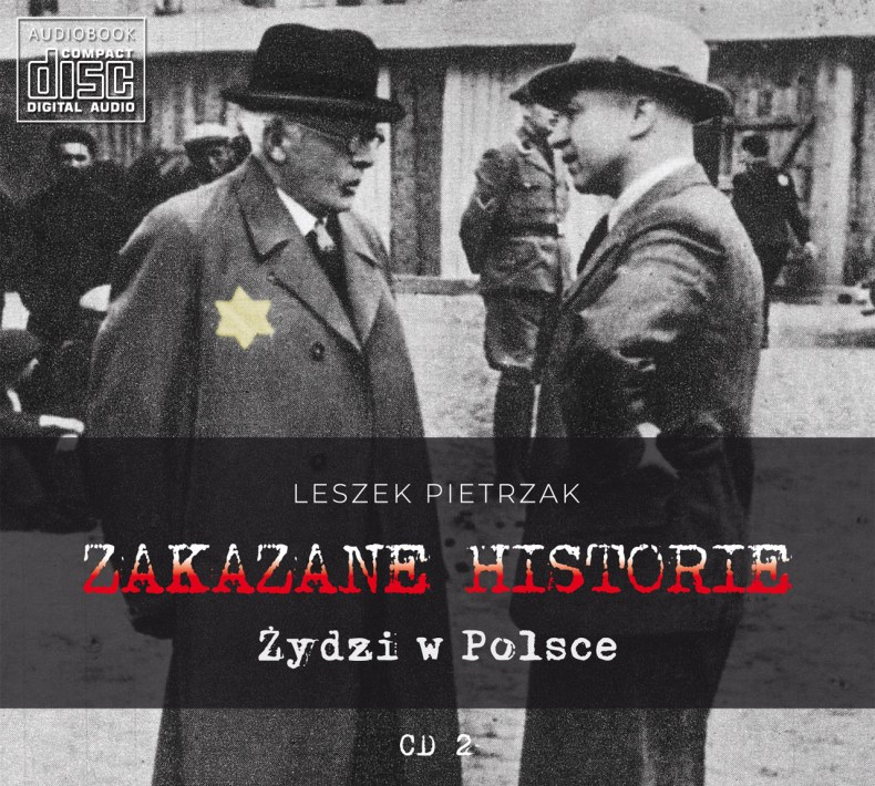 ZAKAZANE HISTORIE - Żydzi w Polsce - CD 2