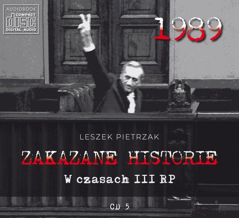ZAKAZANE HISTORIE - W czasach III RP - CD 5