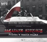 ZAKAZANE HISTORIE - Polska w czasie wojny - pliki MP3 z płyty nr 3