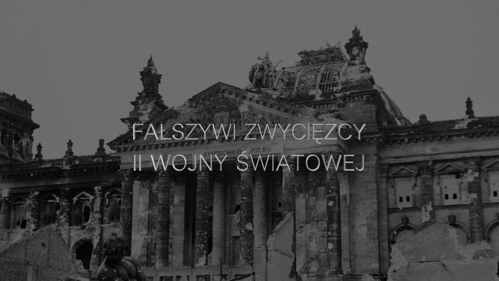 Leszek Pietrzak - Fałszywi zwycięzcy II wojny światowej