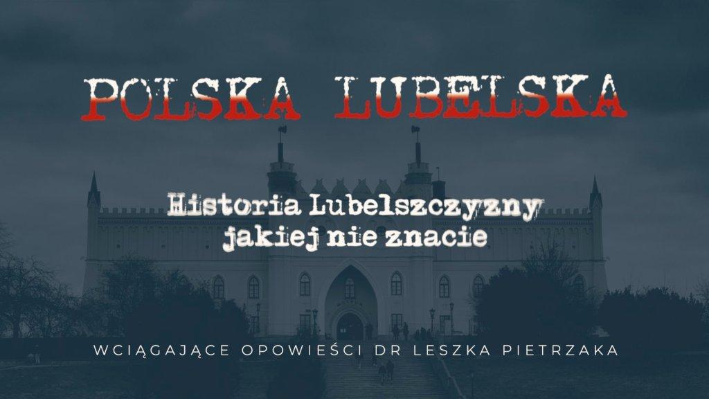 Polska Lubelska - nowość