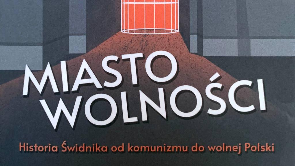 Miasto wolności - Świdnik
