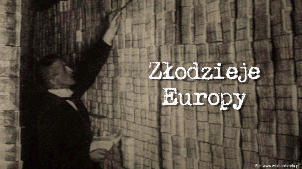Złodzieje Europy - część II