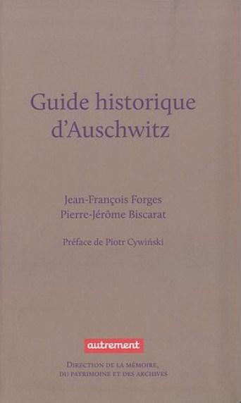 8 - Guide d'Auschwitz