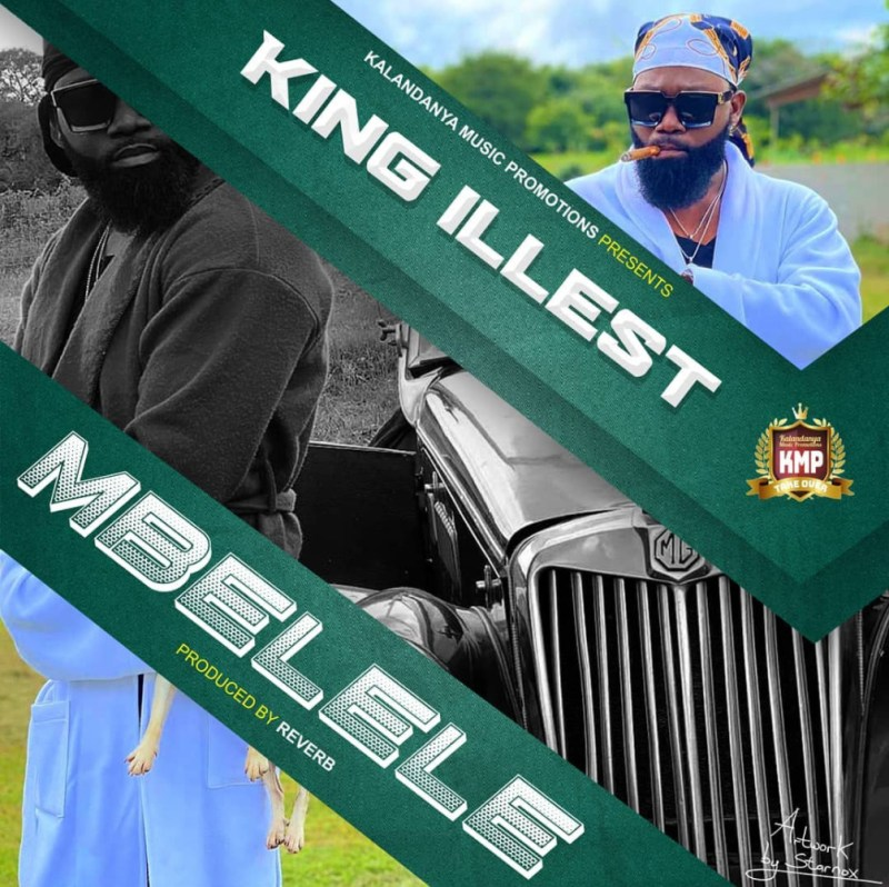 """King illest - """"Mbelele"""""""