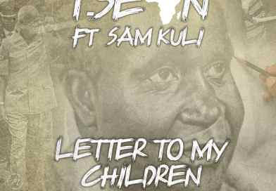 "T Sean - ""Letter To My Children"" (Feat. Sam Kuli x Mwape)"