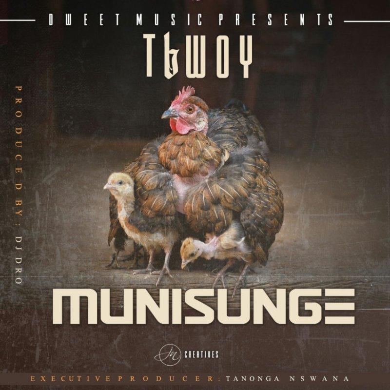 """TBwoy - """"Munisunge"""" (Feat. Lanji)"""