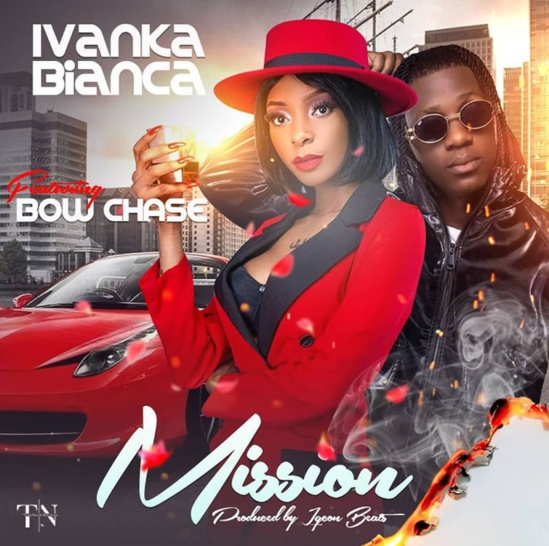 """Ivanka Bianca - """"On A Mission"""" (Feat. Bow Chase)"""