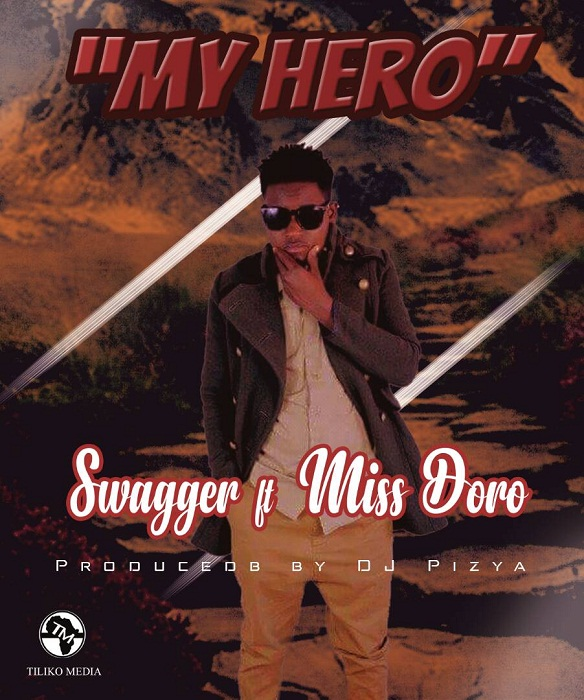 Download: Swagger ft Miss Doro - My Hero (Prod by: Dj Pizza