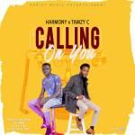 Harmony & Tamzy C _ Calling on You (prod. by Jay Emm & viddiex fyah)