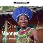 Eliza Mponya - Wakhala Bwanji
