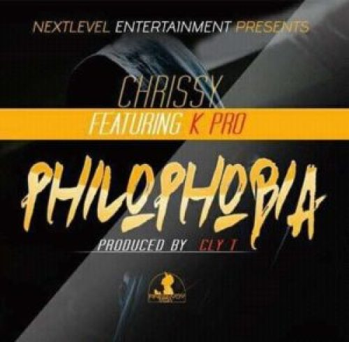 DOWNLOAD AUDIO: Chrissy - 'PHILOPHOBIA' Feat  KPro (Prod  by Cly T