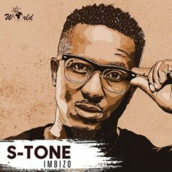 DOWNLOAD MP3: S-Tone – Imbizo EP