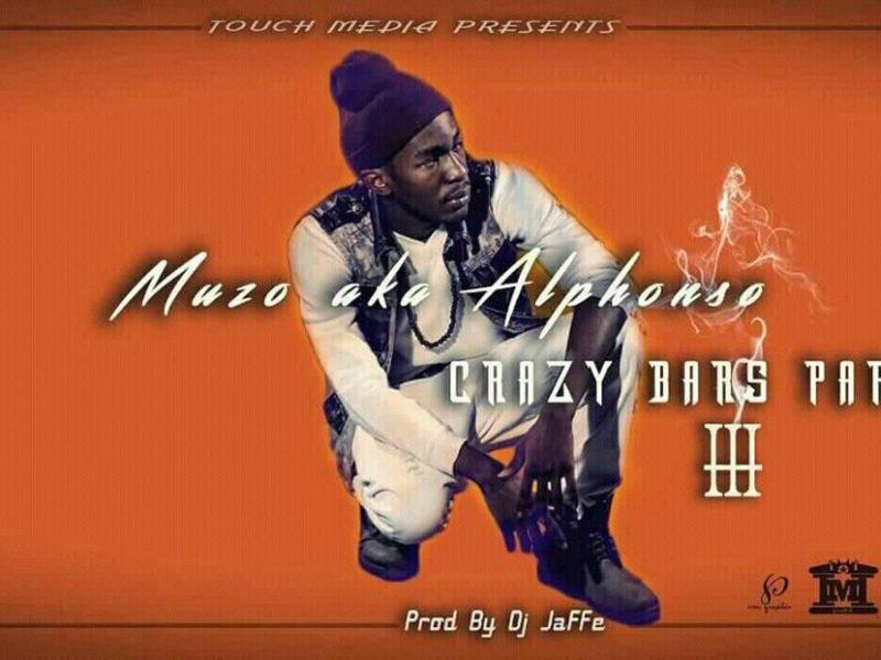 Muzo A.k.A Alphonso-Crazy Bars [Prod By DjJaffe 4 Ksm Swag Music]