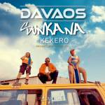 DAVAOS FT KEKERO-SUNKANA-PROD BY BIG BIZZY