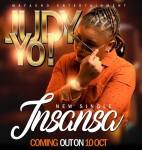 Judy Yo-Insansa-Prod By  Mafasho ENT